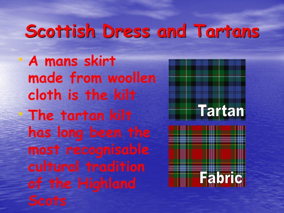 Scottish Dress and Tartans