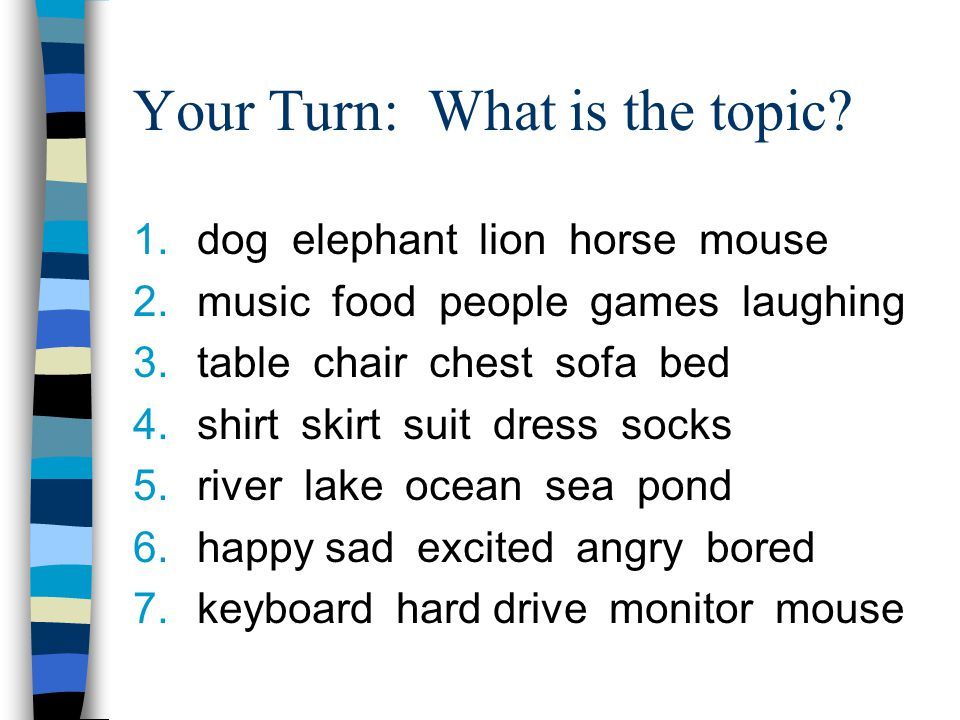 Your Turn: What is the topic