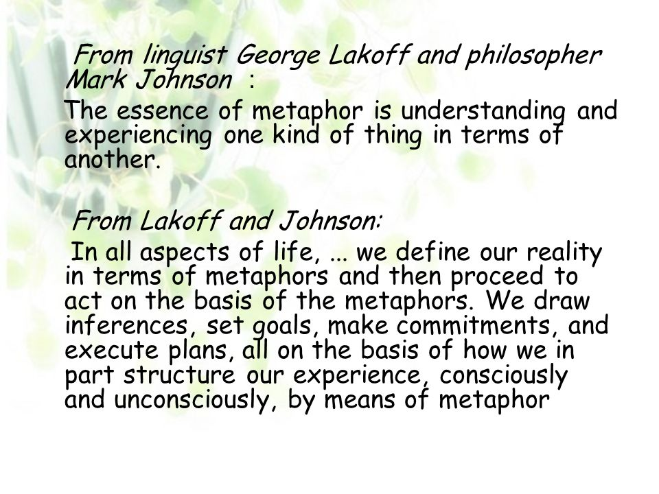 From Lakoff and Johnson:
