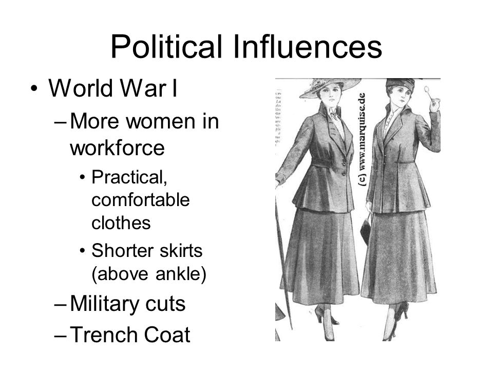 Political Influences World War I More women in workforce Military cuts