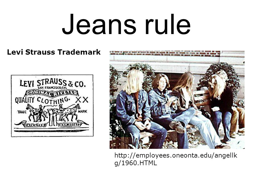 Jeans rule Levi Strauss Trademark