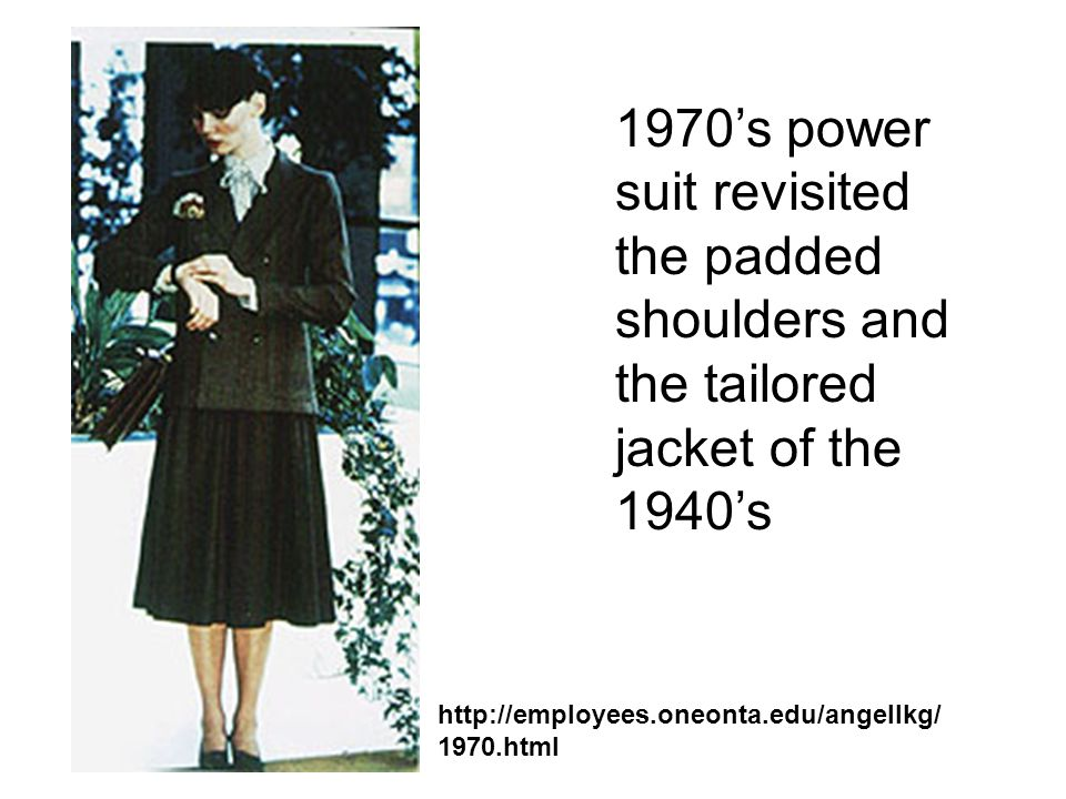1970's power suit revisited the padded shoulders and the tailored jacket of the 1940's