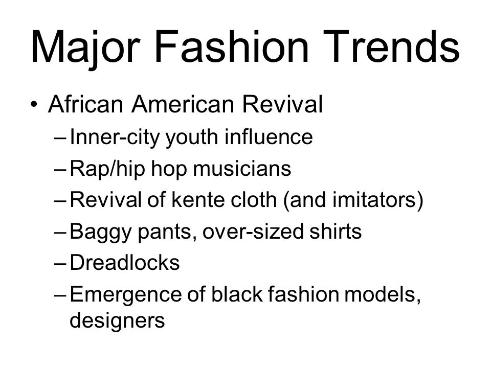 Major Fashion Trends African American Revival