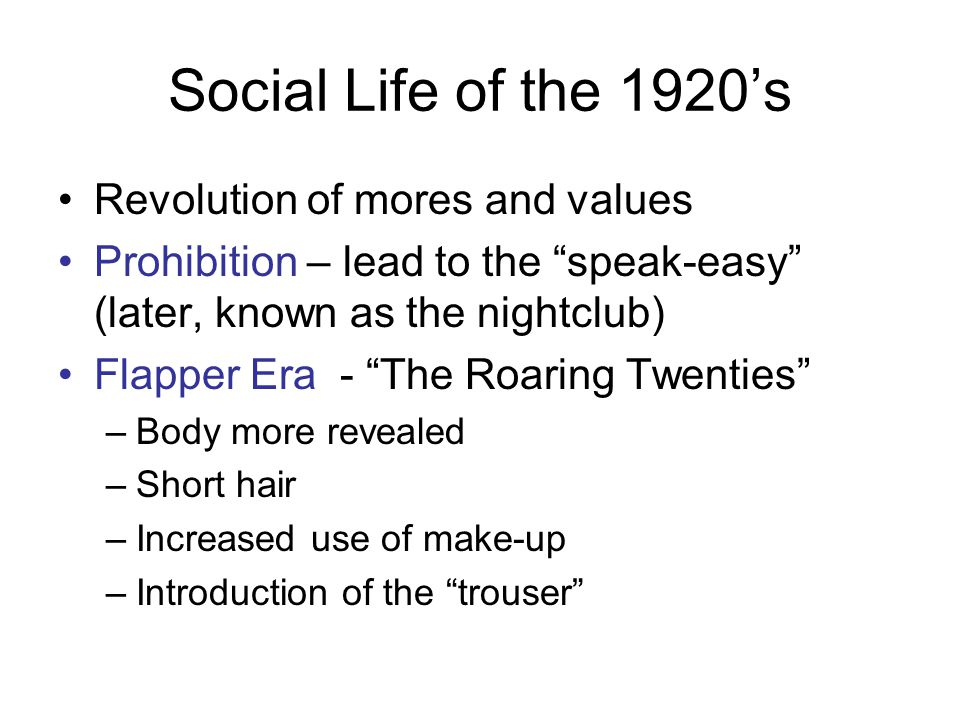 Social Life of the 1920's Revolution of mores and values