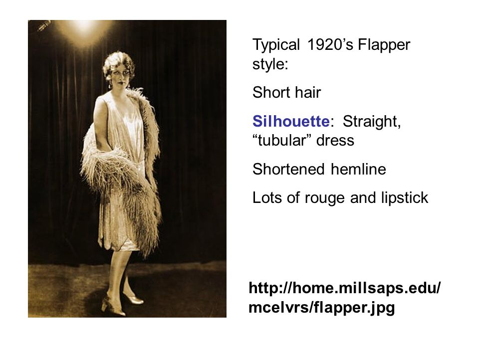 Typical 1920's Flapper style: Short hair