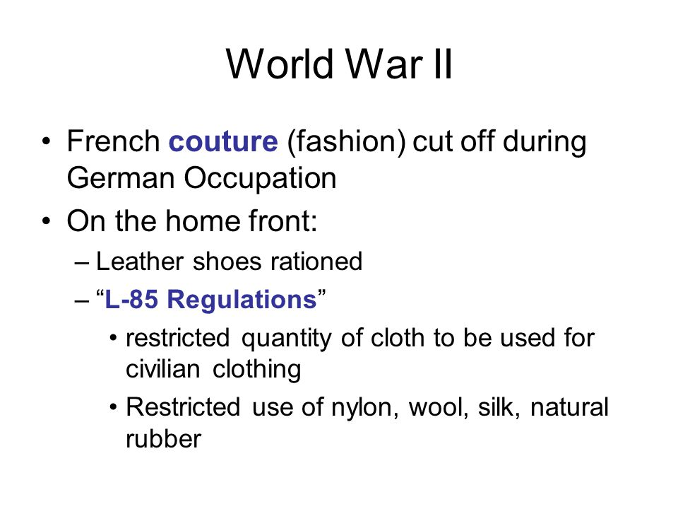 World War II French couture (fashion) cut off during German Occupation