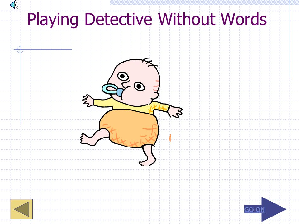 Playing Detective Without Words