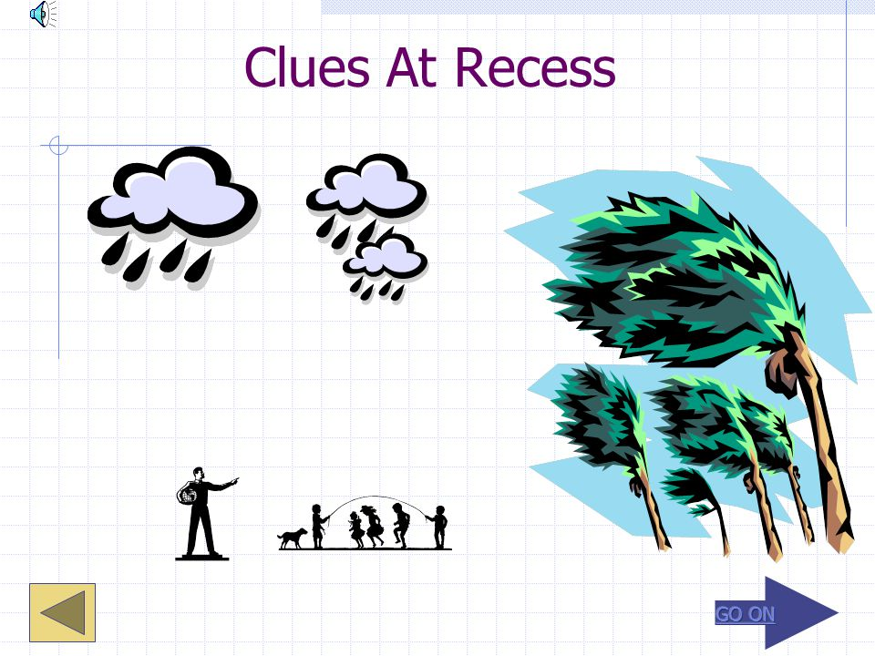 Clues At Recess