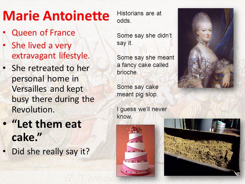 Marie Antoinette Let them eat cake. Queen of France