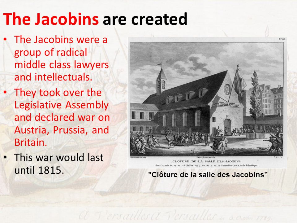 The Jacobins are created