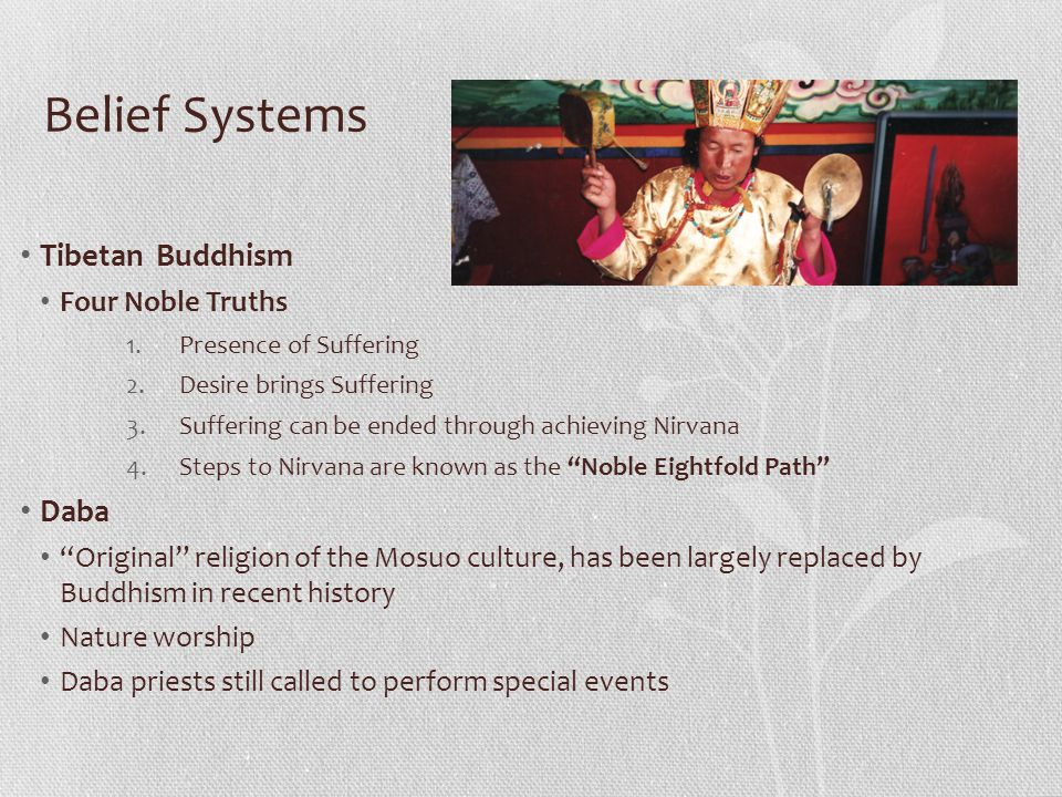 Belief Systems Tibetan Buddhism Daba Four Noble Truths