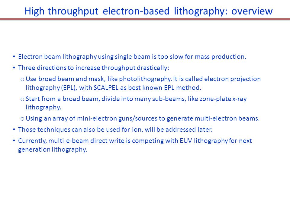 High throughput electron-based lithography: overview