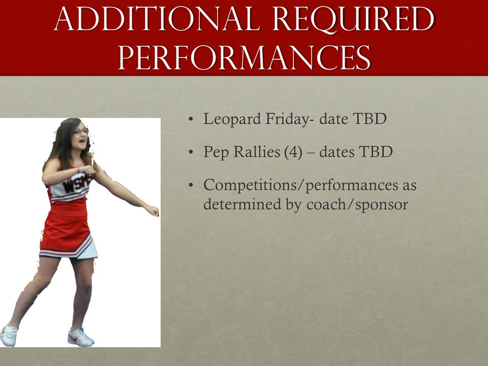 Additional Required Performances