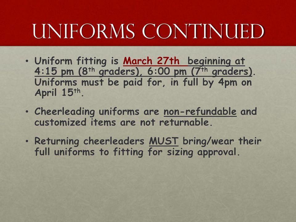 Uniforms continued