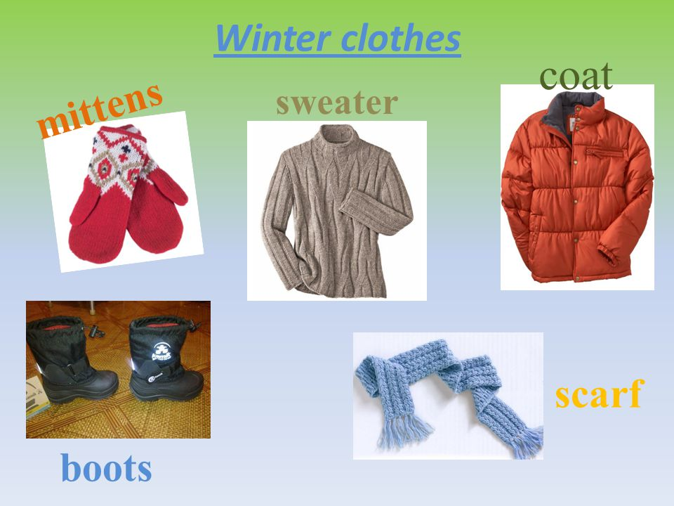Winter clothes coat mittens sweater scarf boots