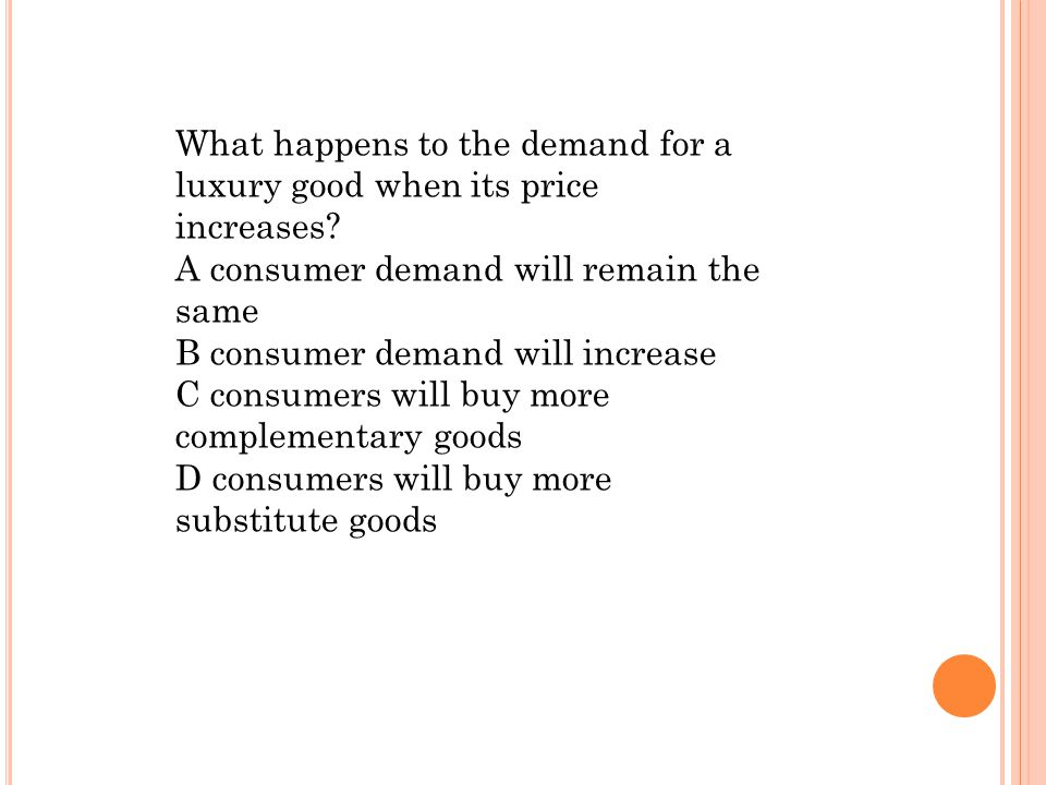 What happens to the demand for a