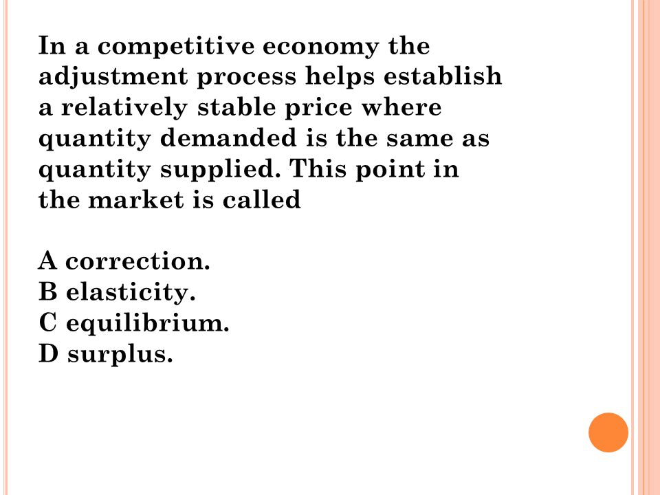 In a competitive economy the