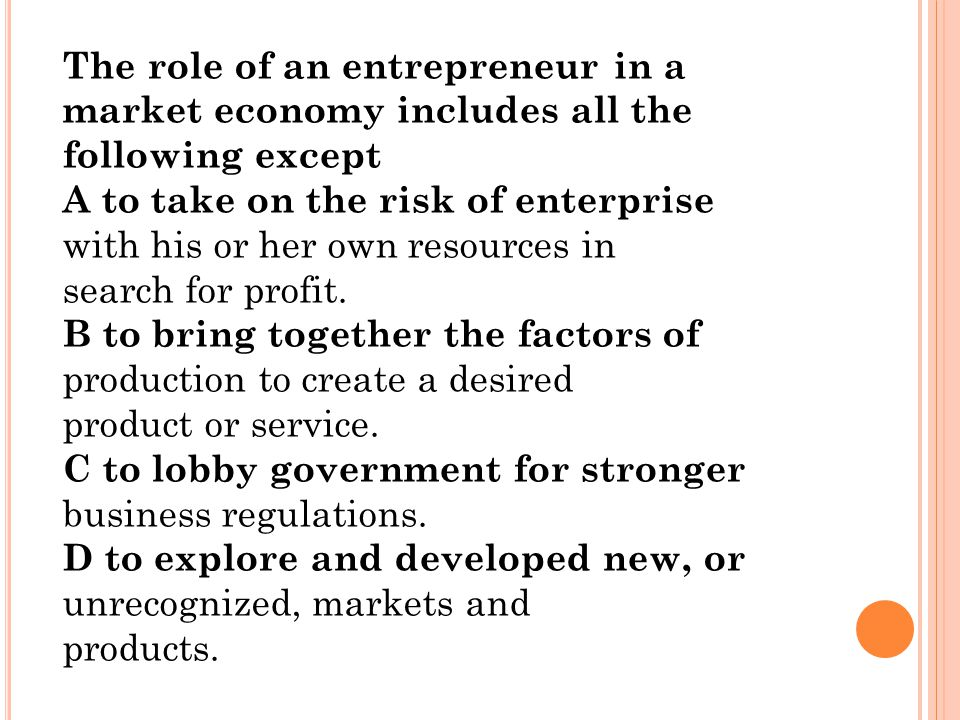 The role of an entrepreneur in a