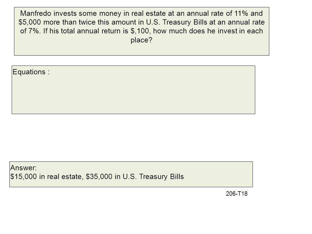 $15,000 in real estate, $35,000 in U.S. Treasury Bills