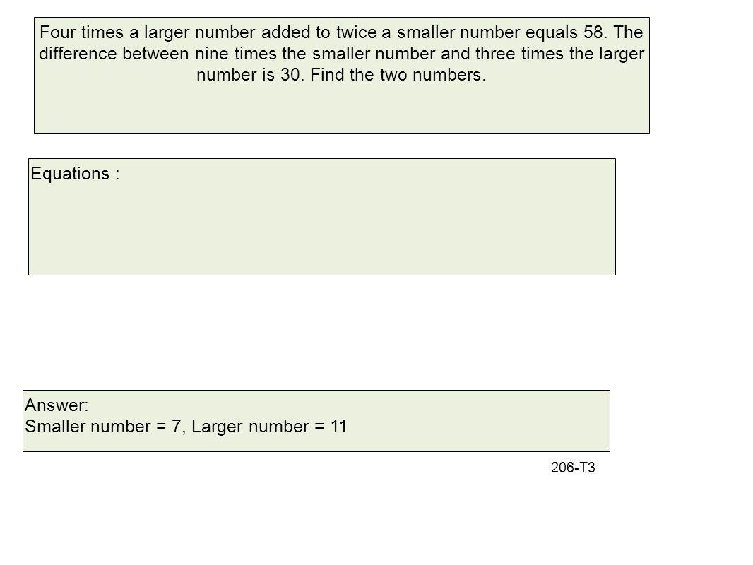 Smaller number = 7, Larger number = 11