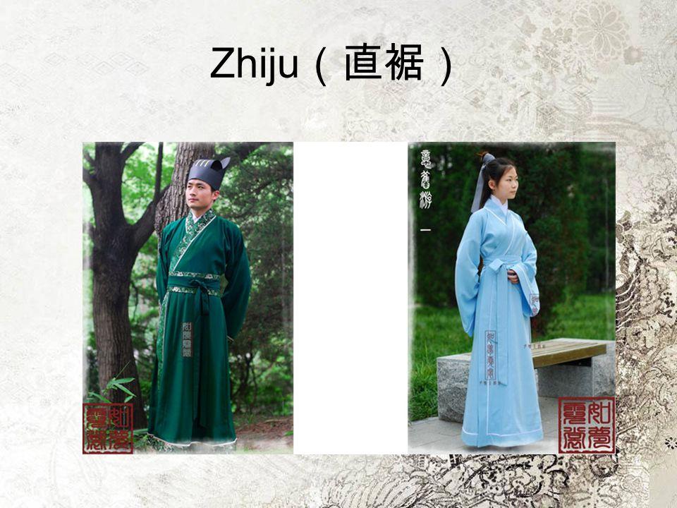 Zhiju(直裾)