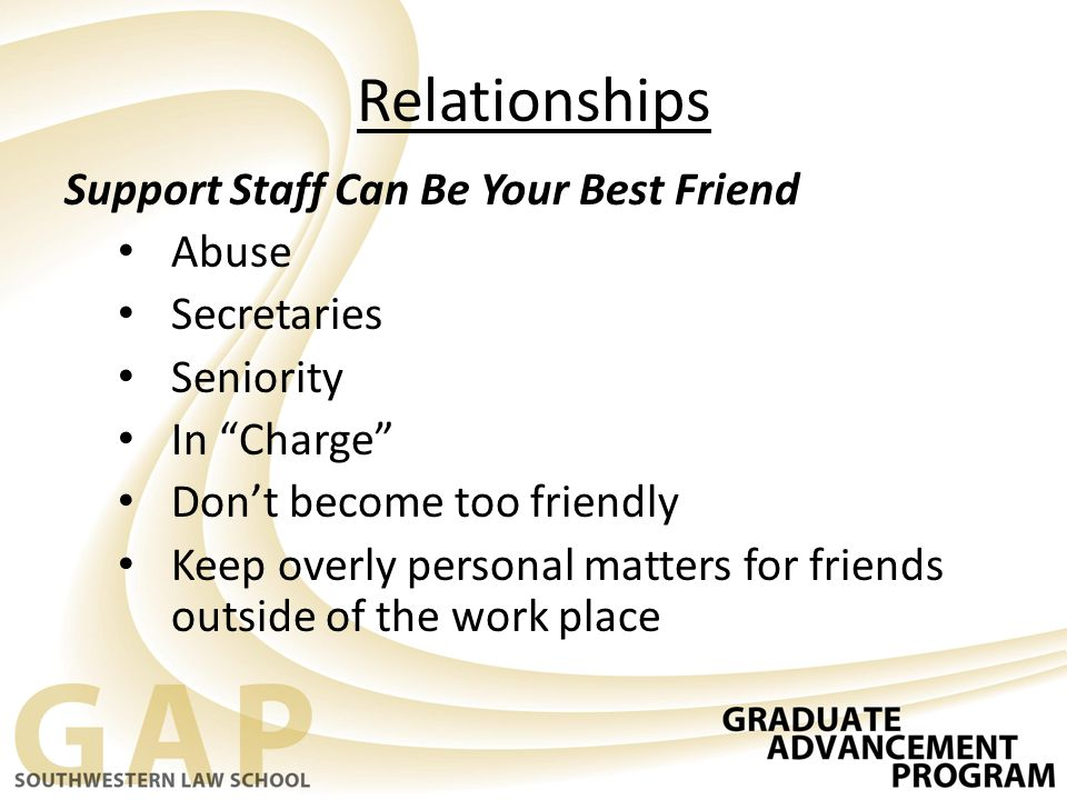 Relationships Support Staff Can Be Your Best Friend Abuse Secretaries