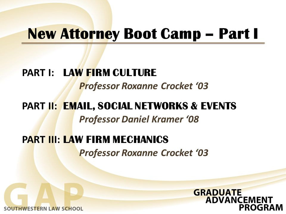New Attorney Boot Camp – Part I
