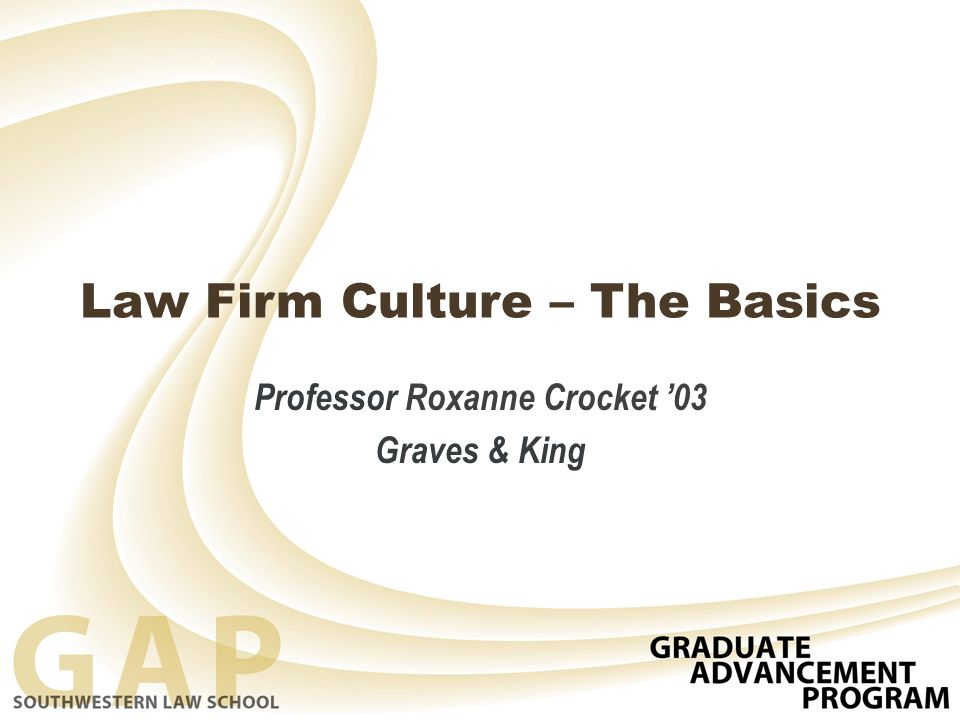 Law Firm Culture – The Basics