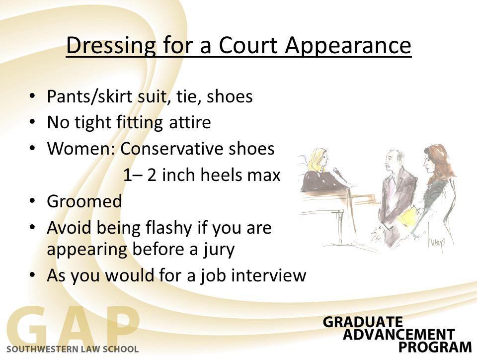 Dressing for a Court Appearance