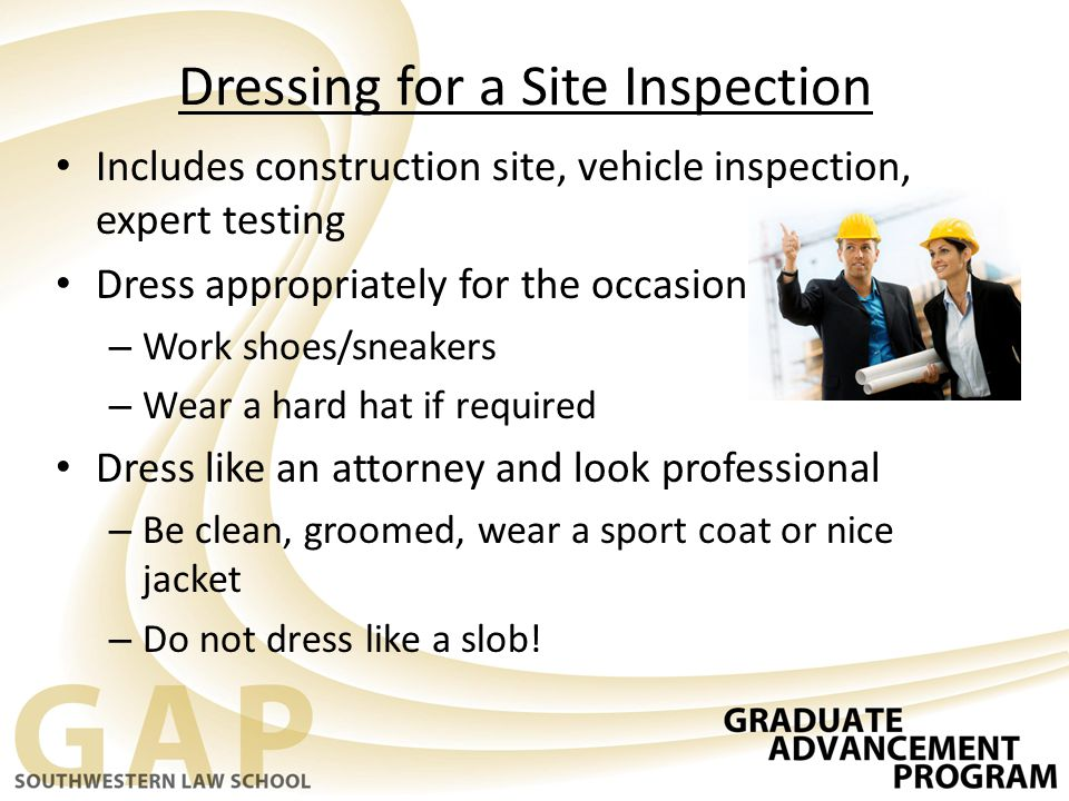 Dressing for a Site Inspection