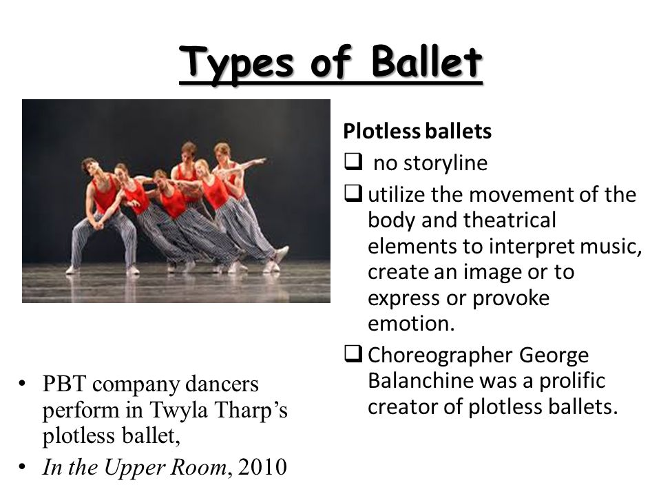 Types of Ballet Plotless ballets no storyline