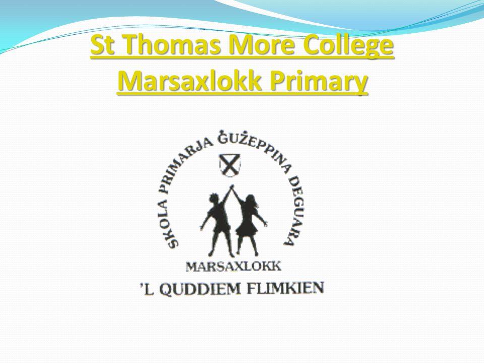 St Thomas More College Marsaxlokk Primary