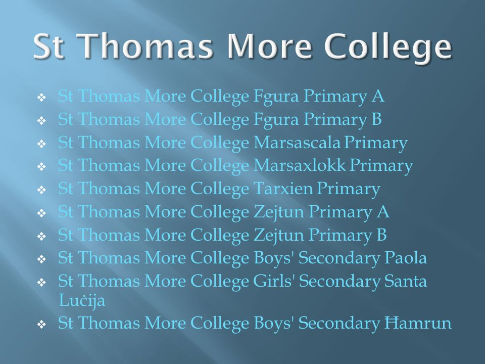 St Thomas More College St Thomas More College Fgura Primary A