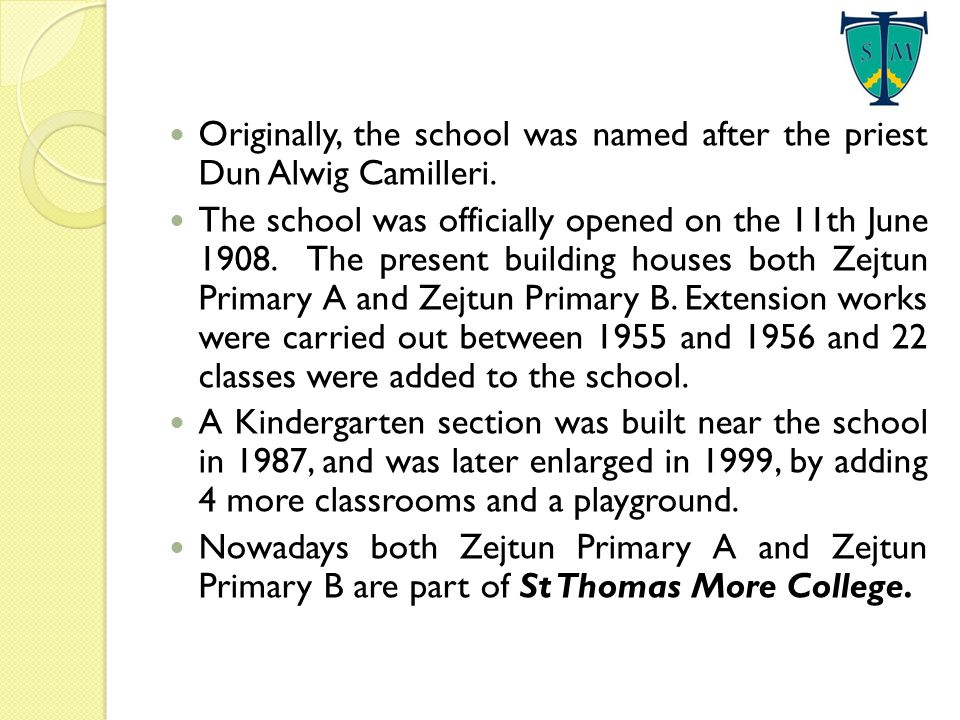 Originally, the school was named after the priest Dun Alwig Camilleri.