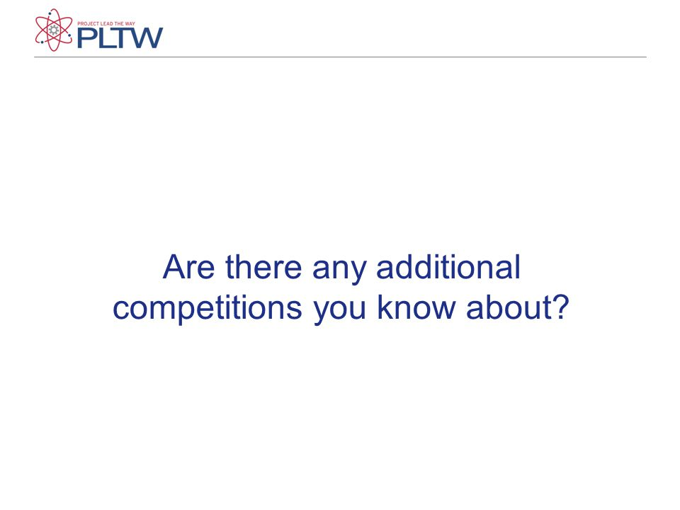 Are there any additional competitions you know about