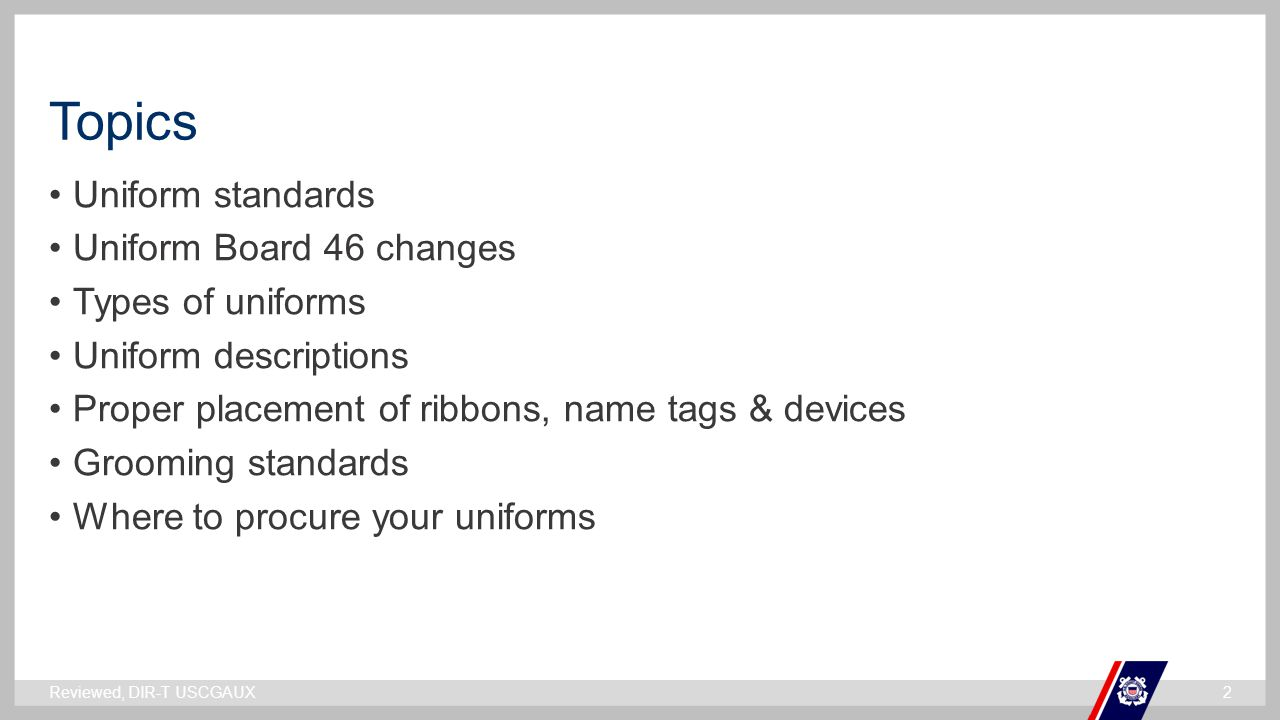 Topics Uniform standards Uniform Board 46 changes Types of uniforms
