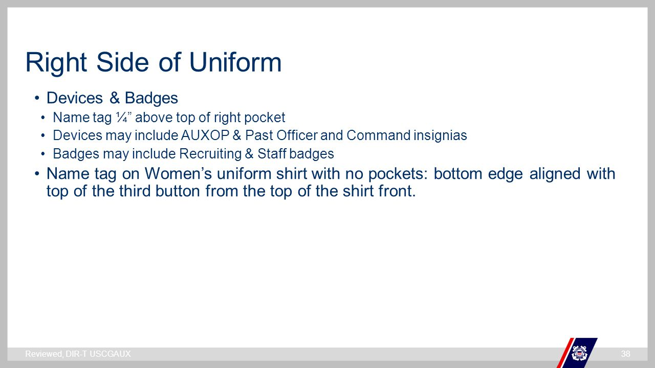 Right Side of Uniform Devices & Badges