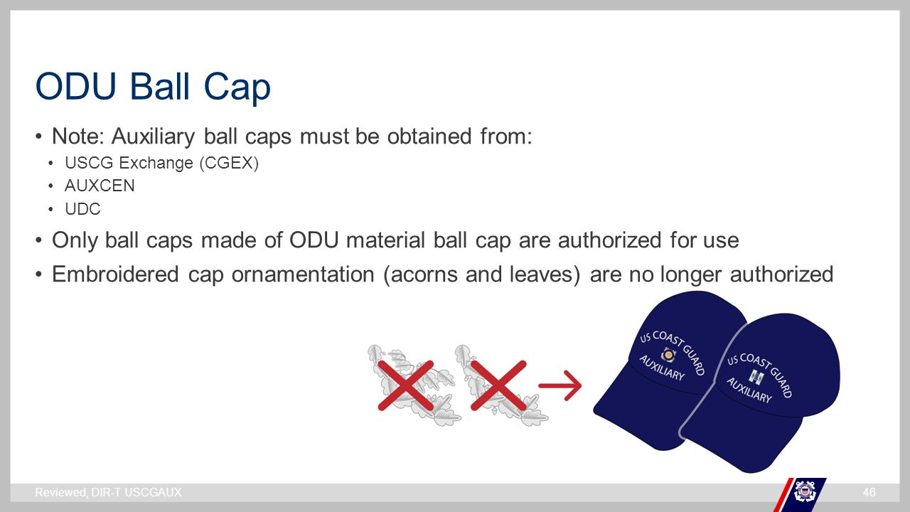 ODU Ball Cap Note: Auxiliary ball caps must be obtained from: