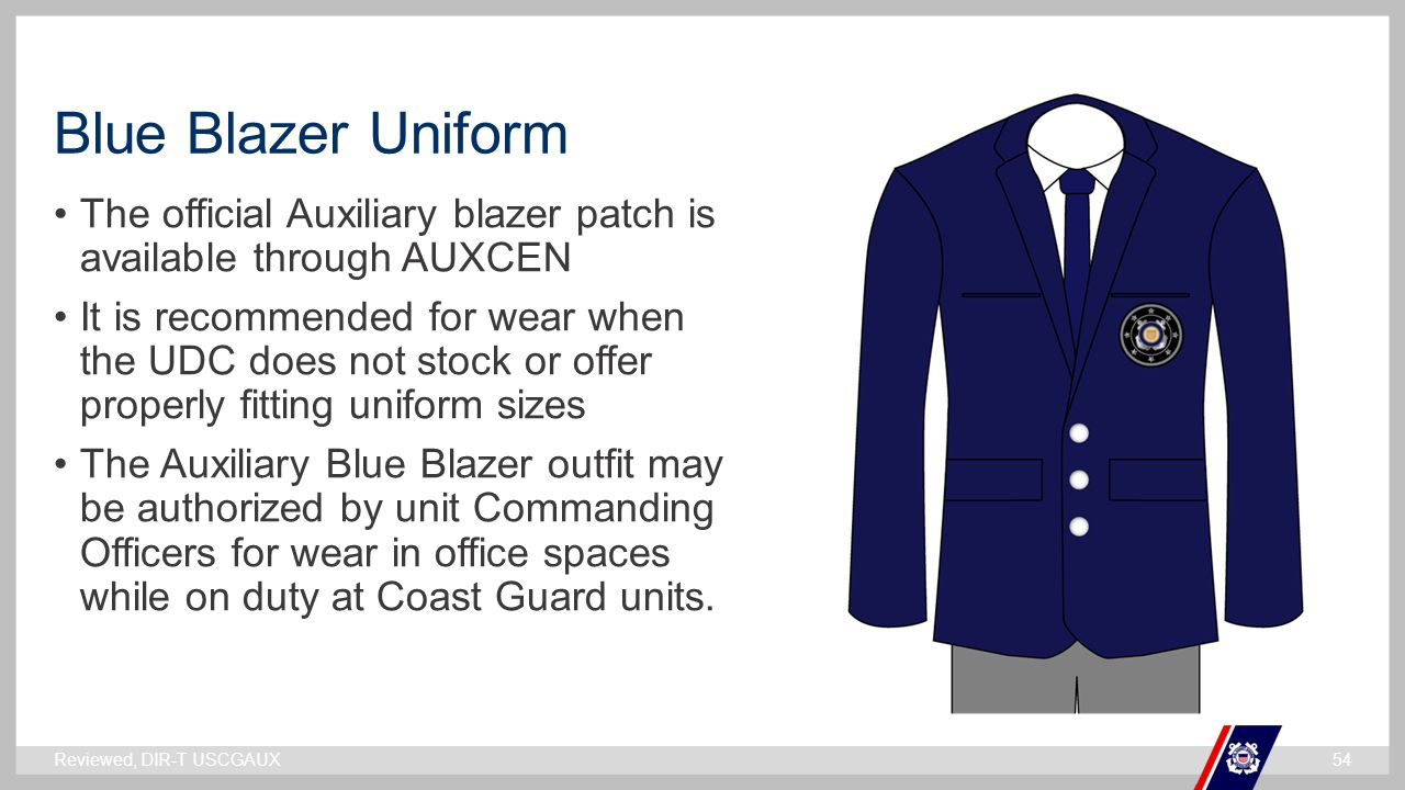 Blue Blazer Uniform The official Auxiliary blazer patch is available through AUXCEN.