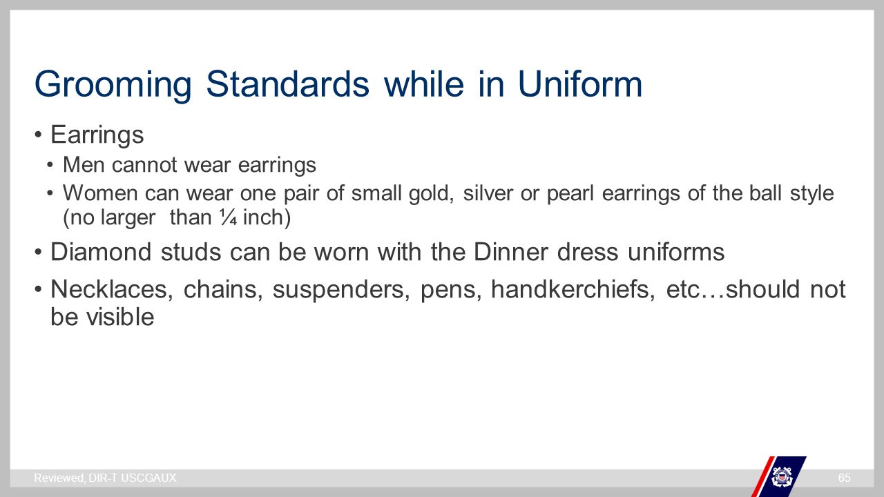 Grooming Standards while in Uniform