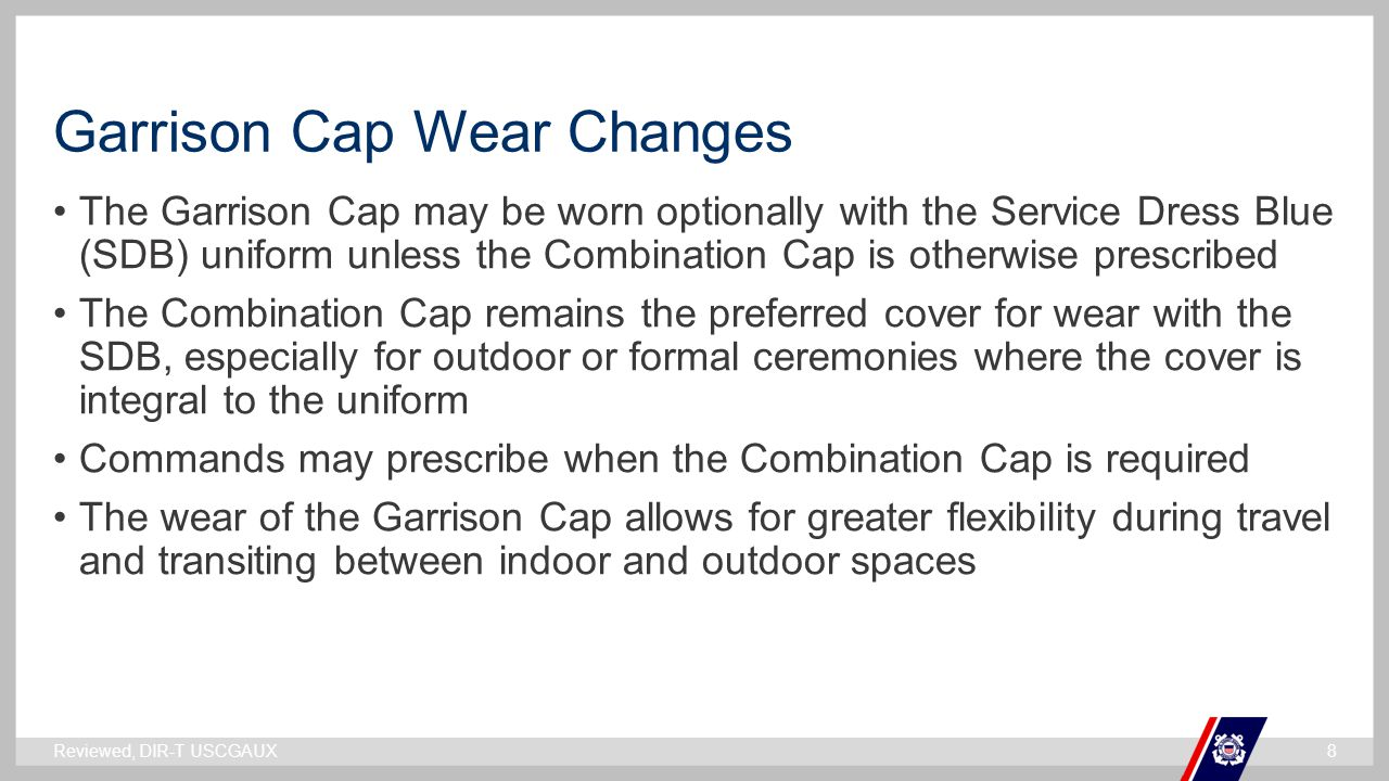 Garrison Cap Wear Changes