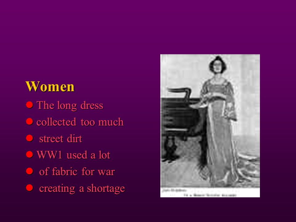 Women The long dress collected too much street dirt WW1 used a lot