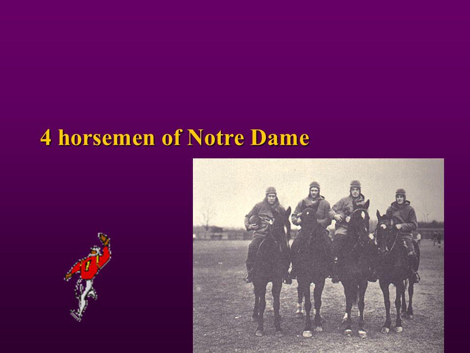 4 horsemen of Notre Dame