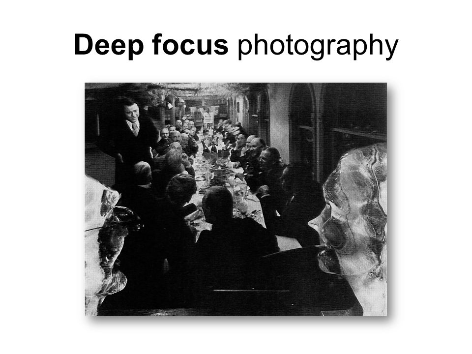 Deep focus photography