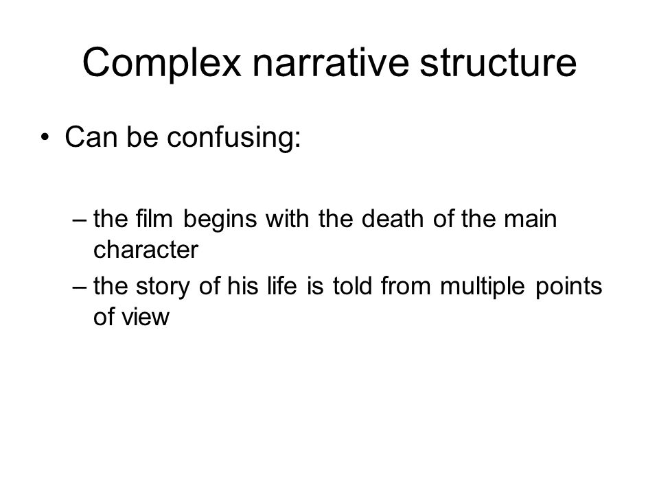 Complex narrative structure