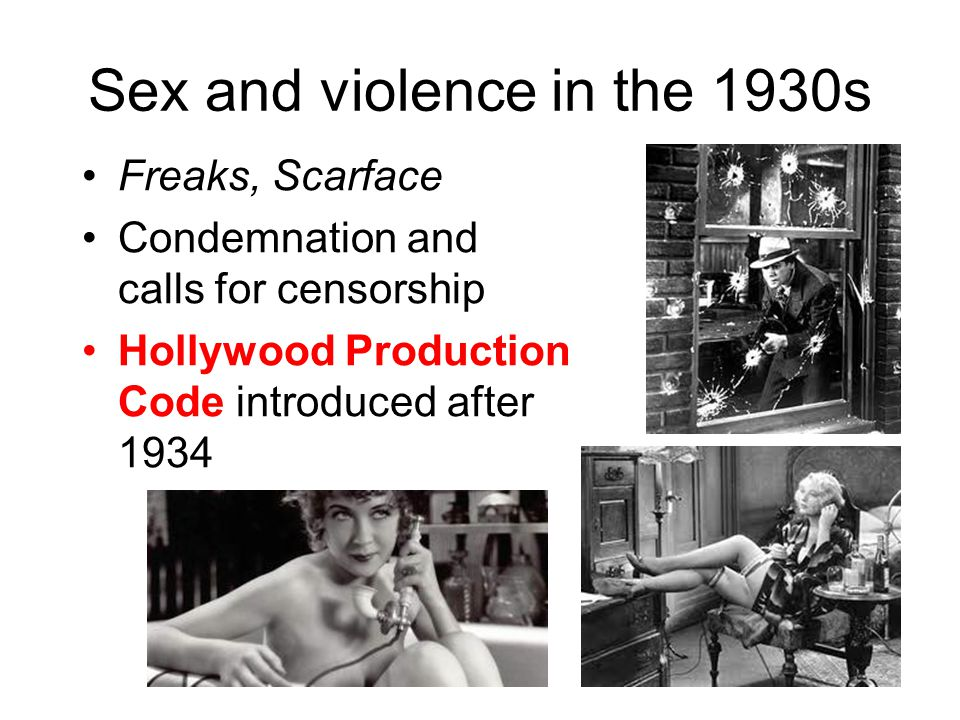 Sex and violence in the 1930s