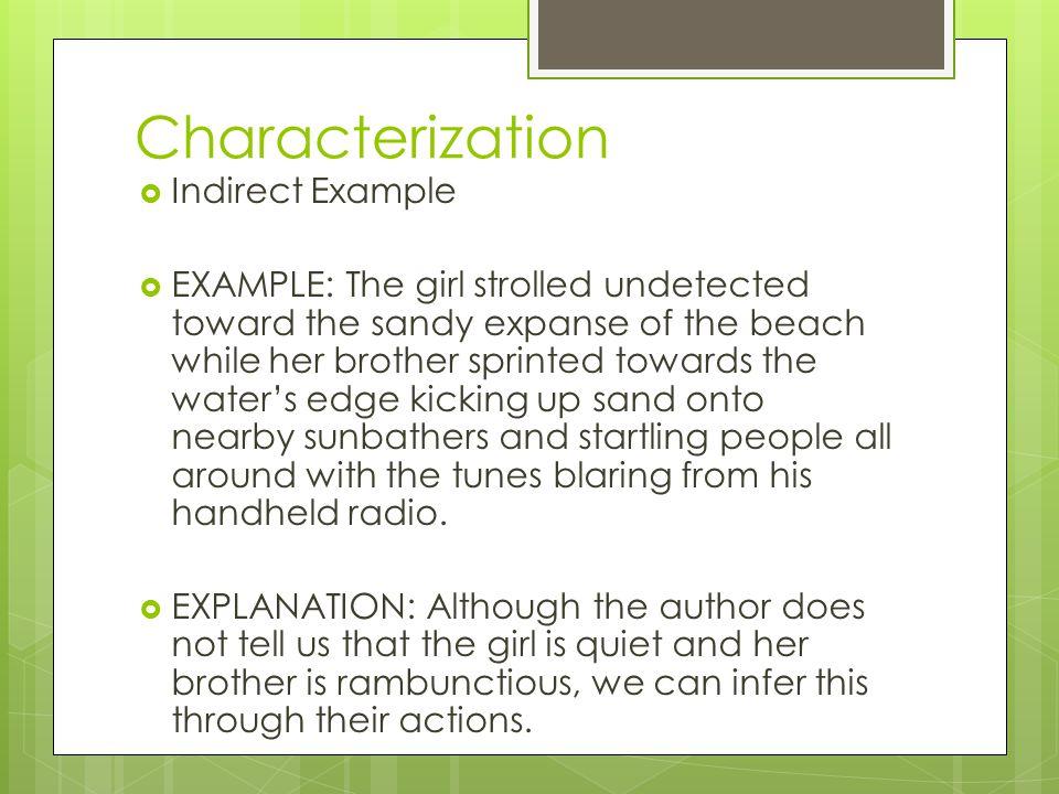 Characterization Indirect Example