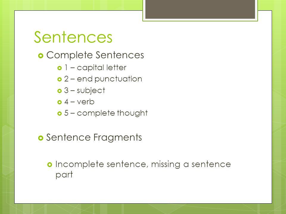 Sentences Complete Sentences Sentence Fragments