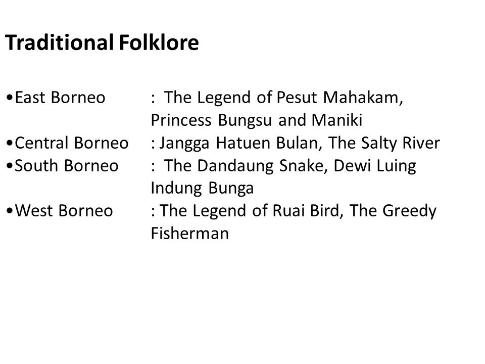 Traditional Folklore East Borneo : The Legend of Pesut Mahakam, Princess Bungsu and Maniki.