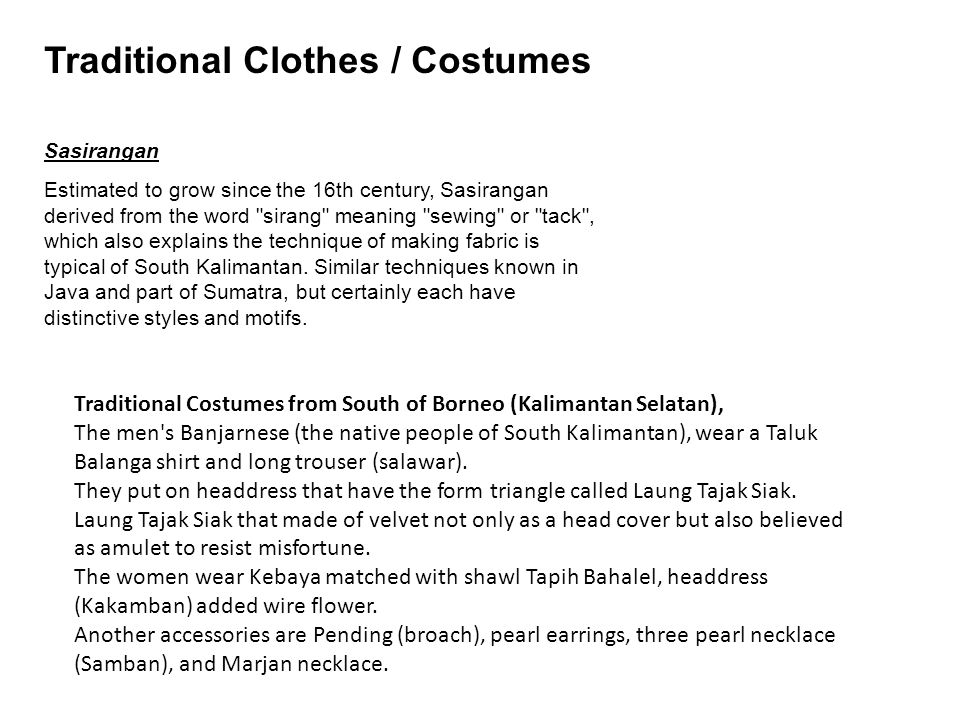 Traditional Clothes / Costumes